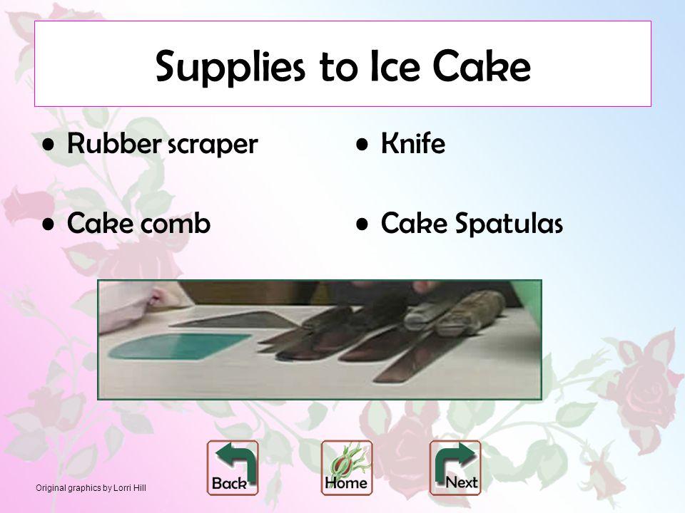 Original graphics by Lorri Hill Supplies to Ice Cake Rubber scraper Cake comb Knife Cake Spatulas