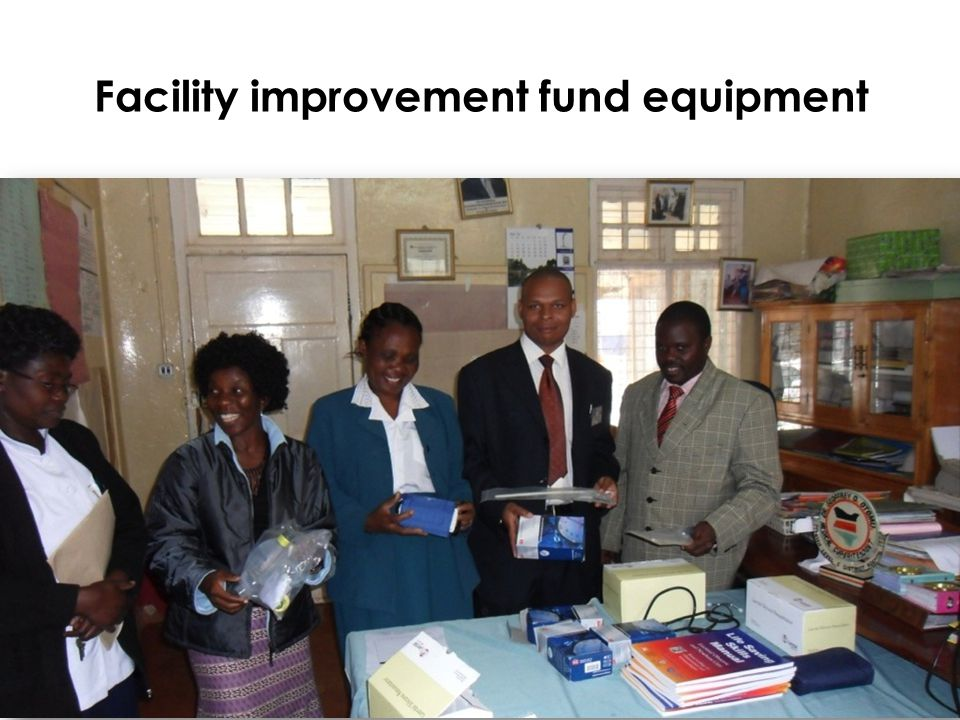 Reproductive and Maternal Health Services Unit Facility improvement fund equipment