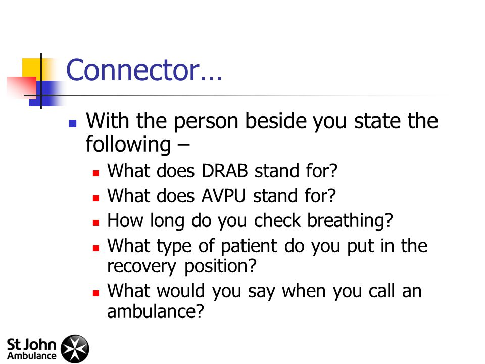 Connector… With the person beside you state the following – What does DRAB stand for.