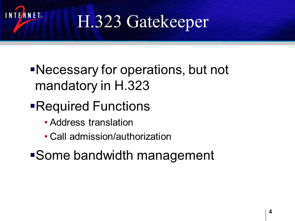 5 Typical Gatekeeper Components  Gatekeeper Core Functionality  Web Server Management  SNMP Services
