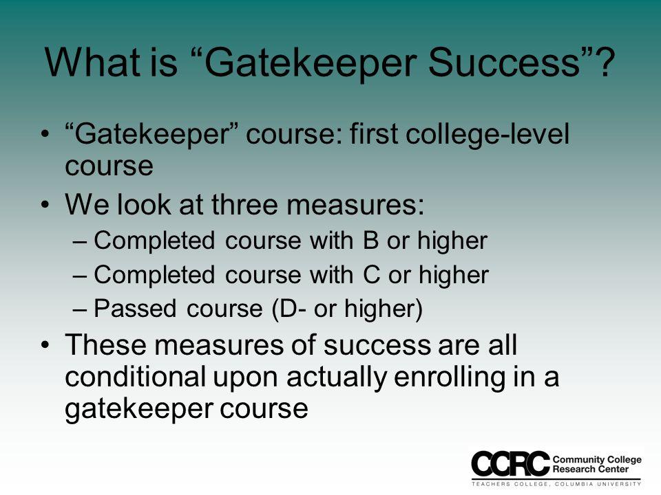 What is Gatekeeper Success .