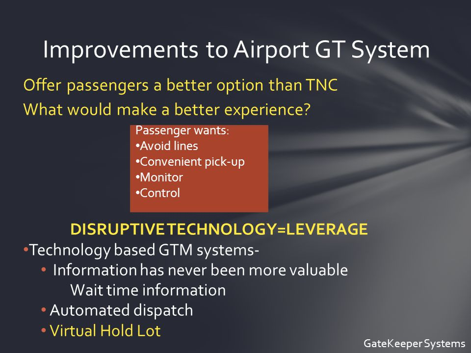 Offer passengers a better option than TNC What would make a better experience.