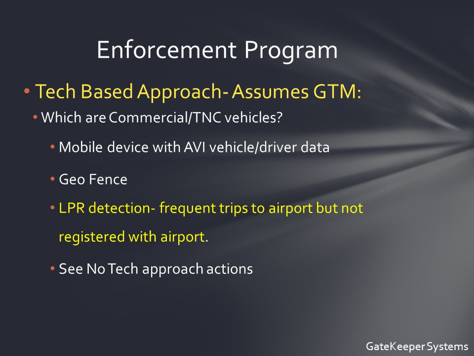 Tech Based Approach- Assumes GTM: Which are Commercial/TNC vehicles.