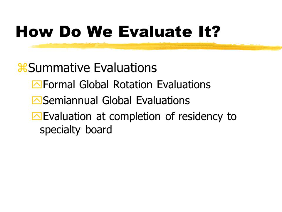 How Do We Evaluate It.