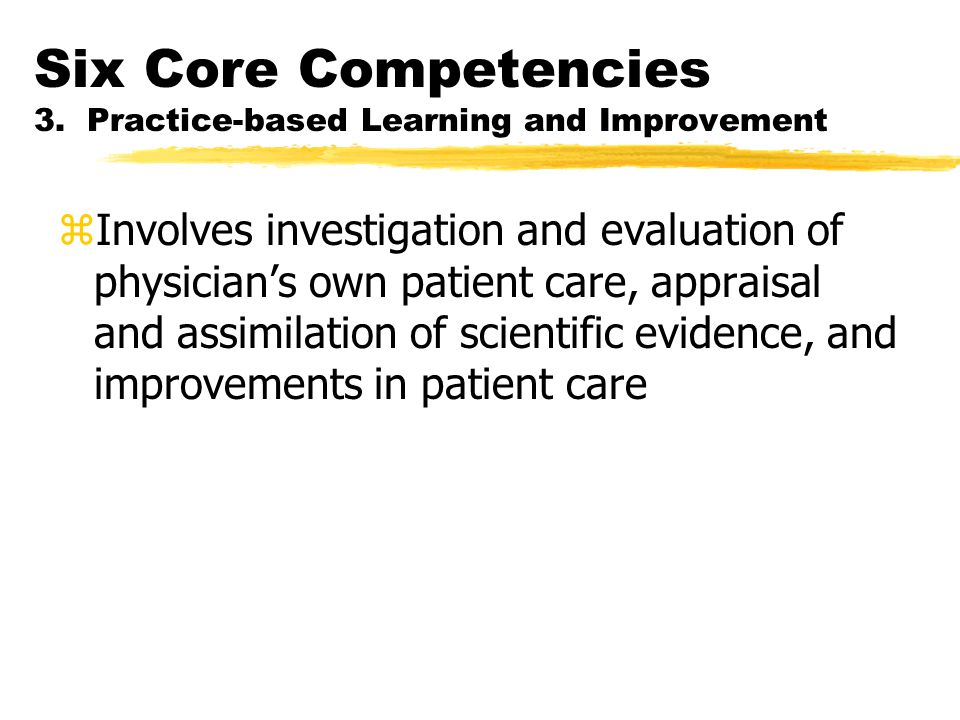 Six Core Competencies 3.