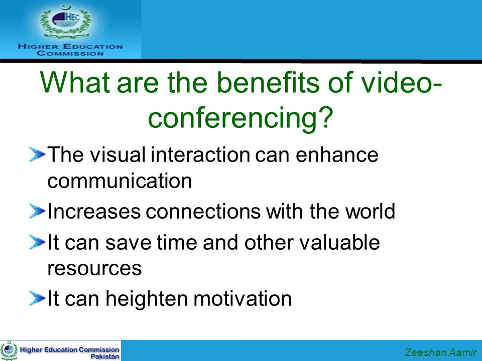 What are the benefits of video- conferencing.