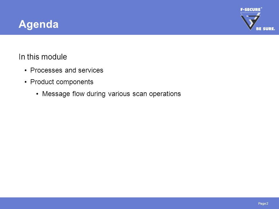 Page 2 Agenda In this module Processes and services Product components Message flow during various scan operations