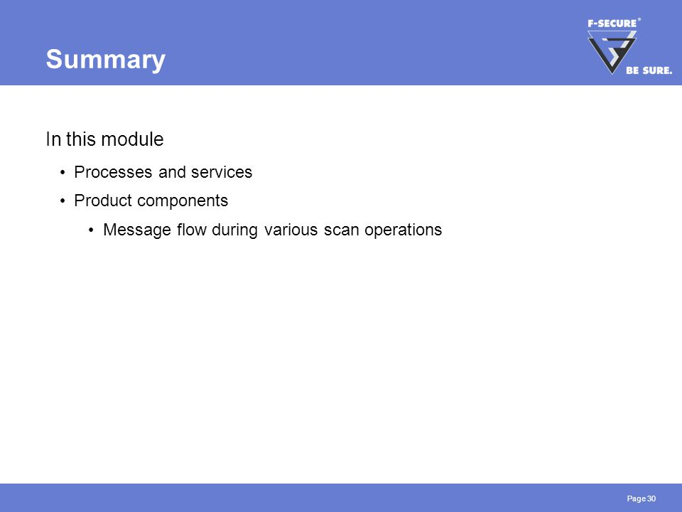 Page 30 Summary In this module Processes and services Product components Message flow during various scan operations