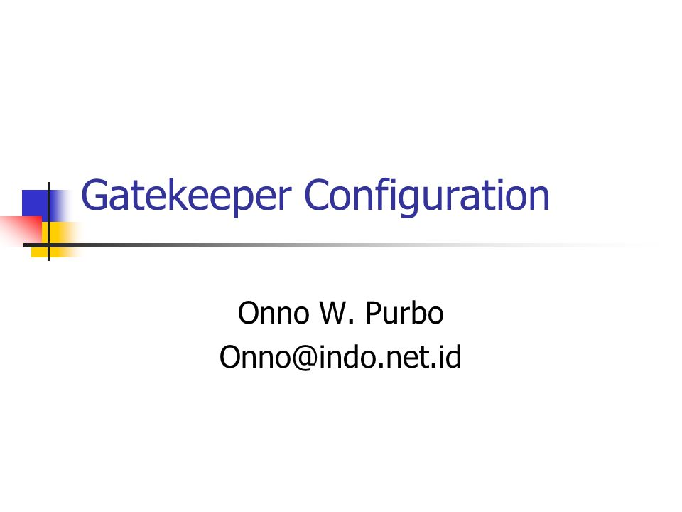 Reference http://www.gnugk.org Open H.323 Gatekeeper Manual