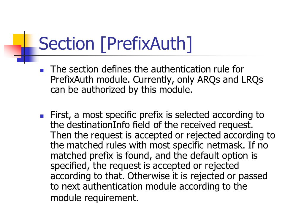 Section [PrefixAuth] The section defines the authentication rule for PrefixAuth module.