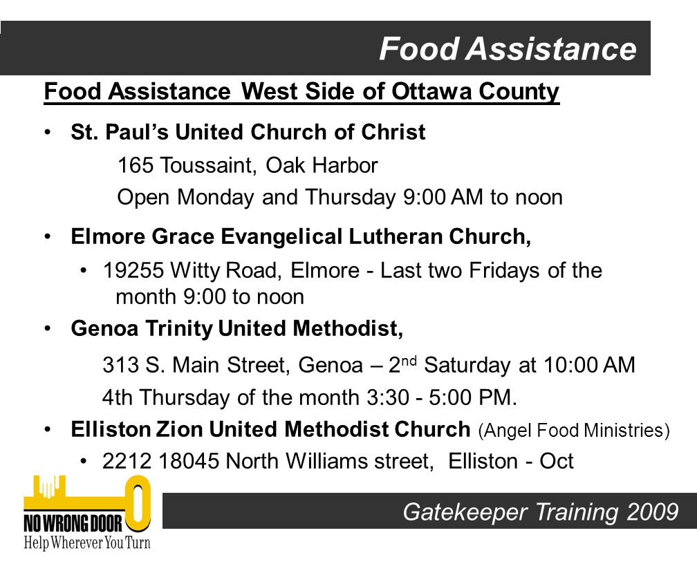 Gatekeeper Training 2009 Food Assistance Food Assistance East Side of Ottawa County Danbury Food Pantry at St.