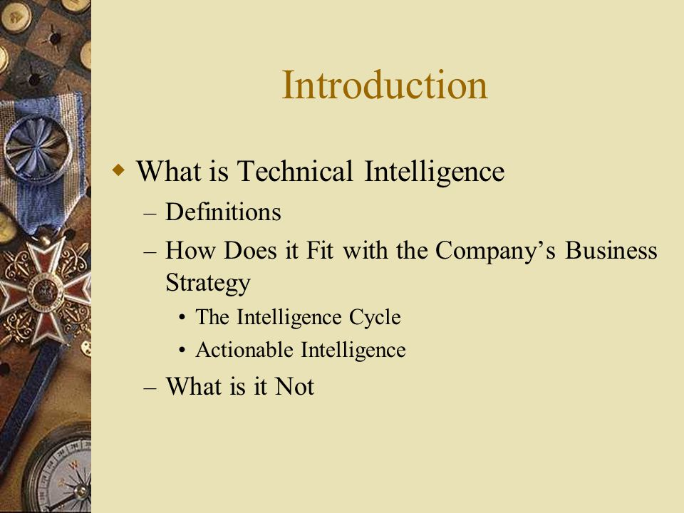 Introduction (Cont.)  Gatekeeper Approach to TI – The Intelligence Cycle  Ad-Hoc Team Approach to TI – The Intelligence Cycle