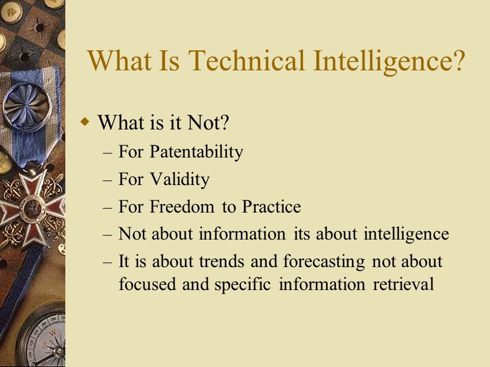 What Is Technical Intelligence.  What is it Not.