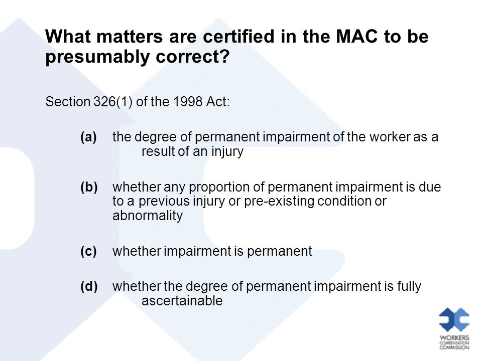 What matters are certified in the MAC to be presumably correct.