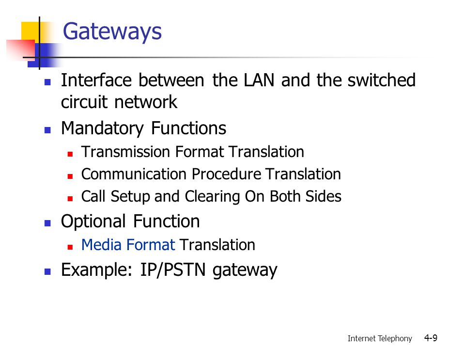 Internet Telephony 4-50 Gatekeeper routed/direct-endpoint call signaling