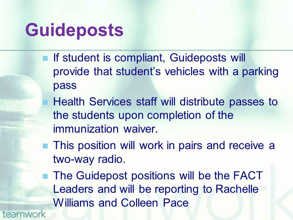 Guideposts If student is compliant, Guideposts will provide that student's vehicles with a parking pass Health Services staff will distribute passes to the students upon completion of the immunization waiver.