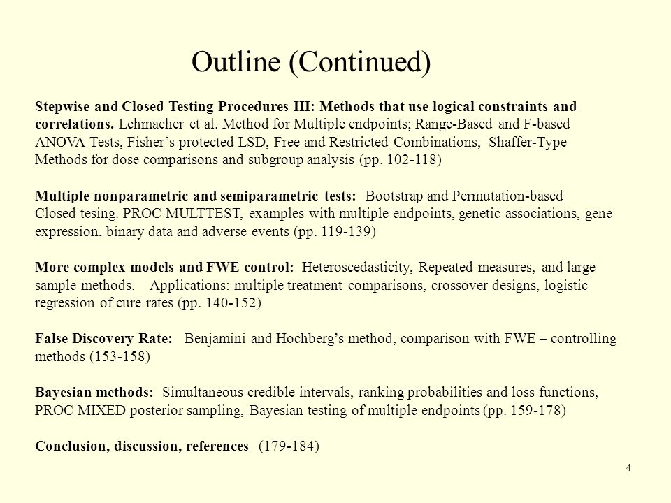 4 Stepwise and Closed Testing Procedures III: Methods that use logical constraints and correlations. Lehmacher et al. Method for Multiple endpoints; R