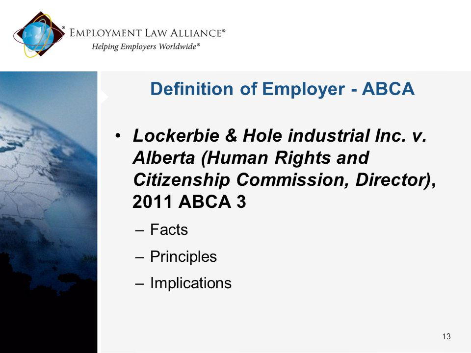 Definition of Employer - ABCA Lockerbie & Hole industrial Inc.