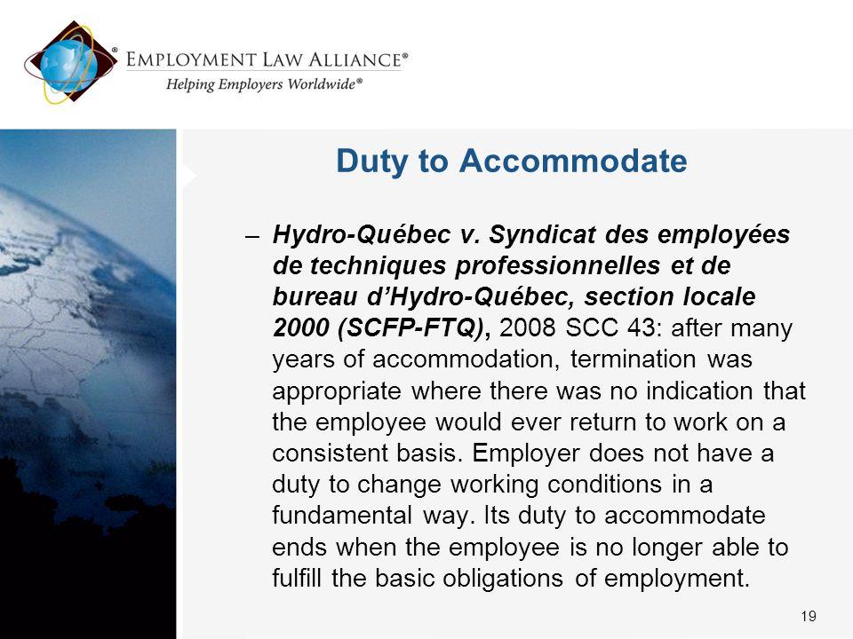 Duty to Accommodate –Hydro-Québec v. Syndicat des employées de techniques professionnelles et de bureau d'Hydro-Québec, section locale 2000 (SCFP-FTQ)