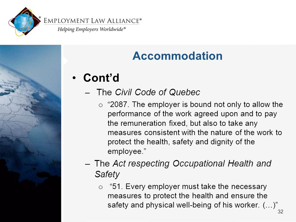 Accommodation Cont'd – The Civil Code of Quebec o 2087.