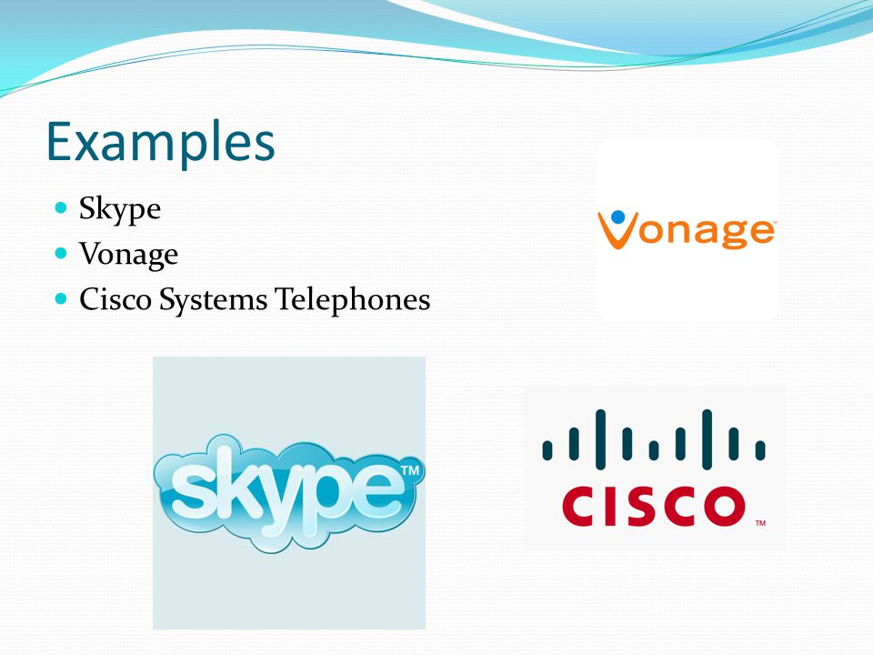 Examples Skype Vonage Cisco Systems Telephones