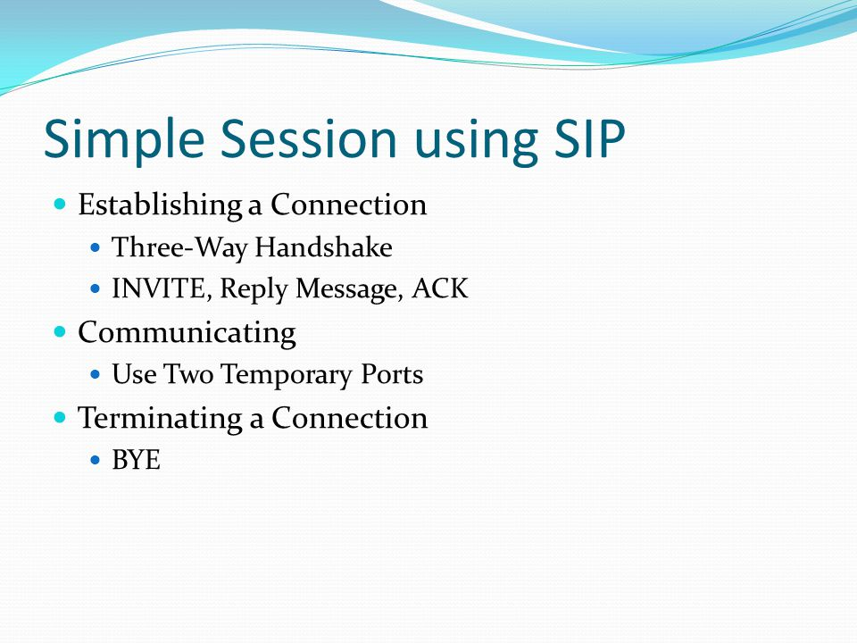 Simple Session using SIP