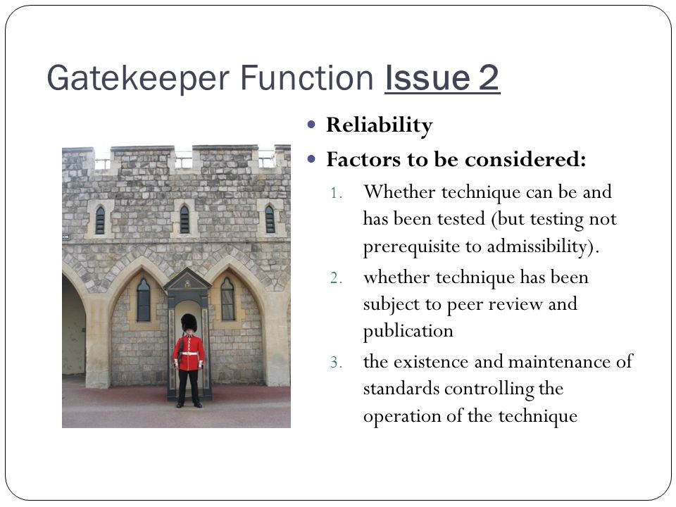 Gatekeeper Function Issue 2 Reliability Factors to be considered: 1.