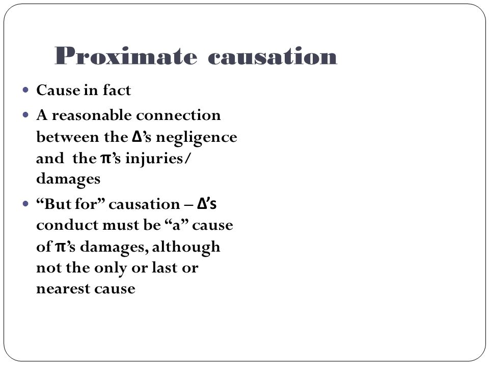 But how far does'proximate' causation go?