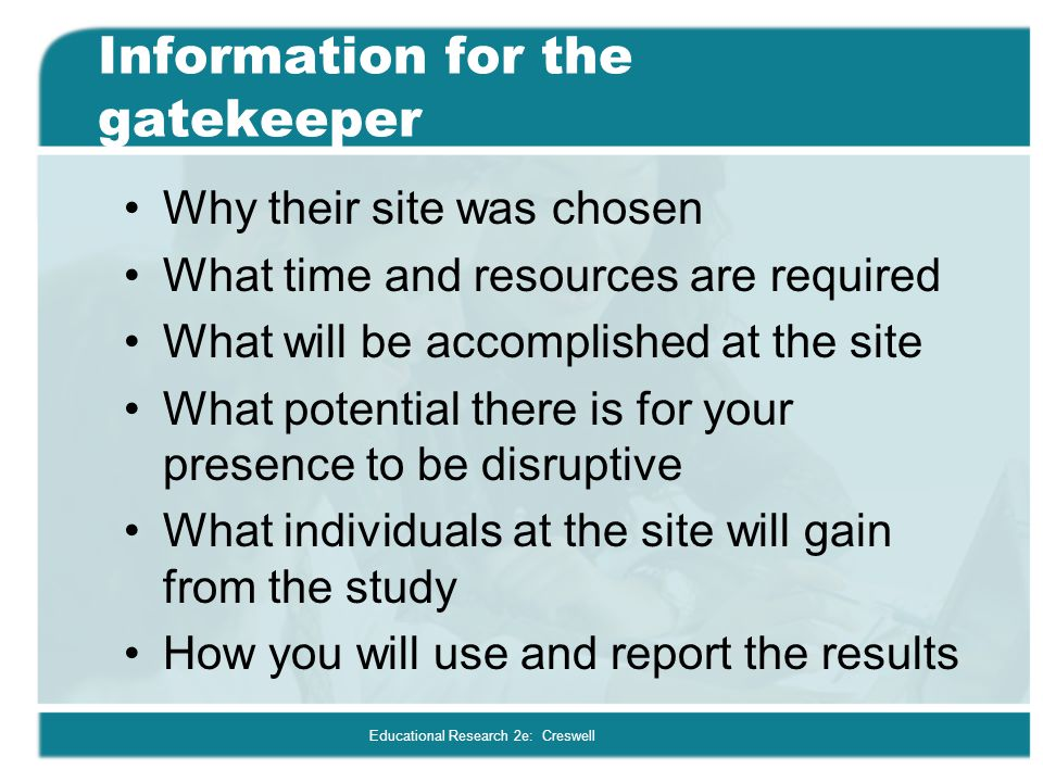 Educational Research 2e: Creswell What information will you collect.
