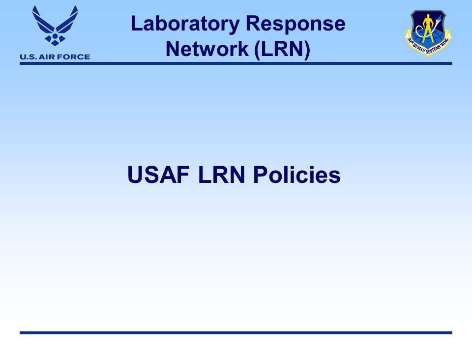 Laboratory Response Network (LRN) USAF LRN Policies