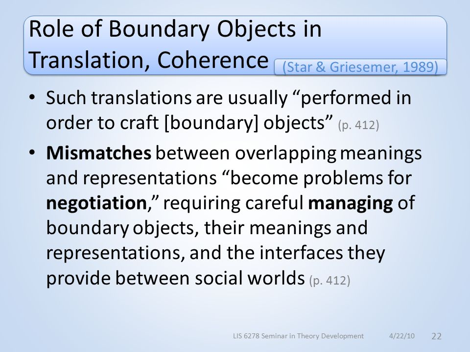 Role of Boundary Objects in Translation, Coherence Such translations are usually performed in order to craft [boundary] objects (p.