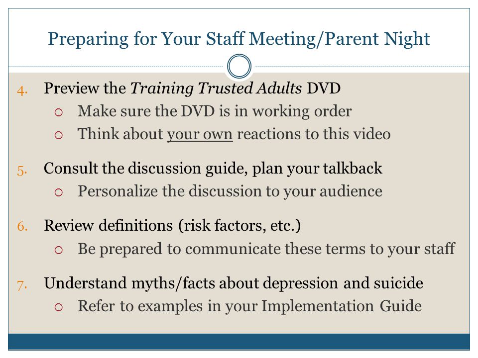Preparing for Your Staff Meeting/Parent Night 4.