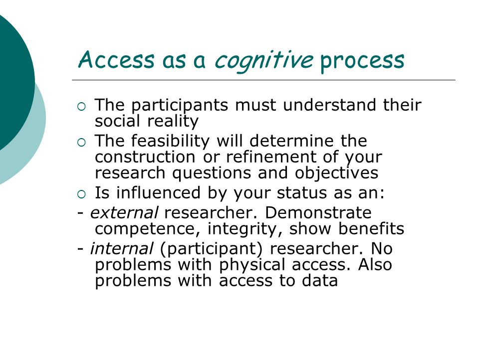 Strategies to gain access 1.