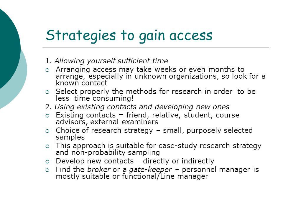Strategies to gain access 3.