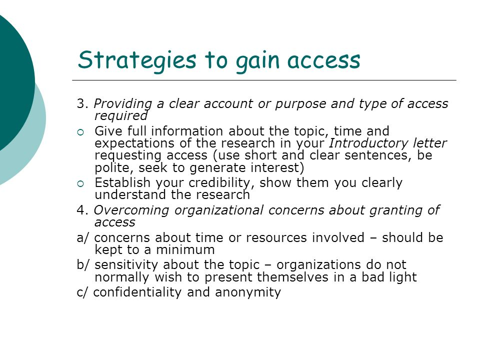 Strategies to gain access 5.