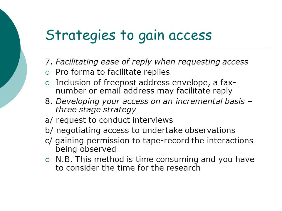 Strategies to gain access 9.
