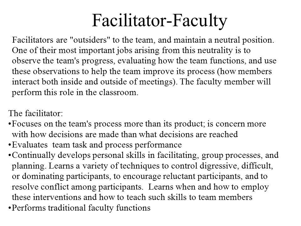 Facilitators are