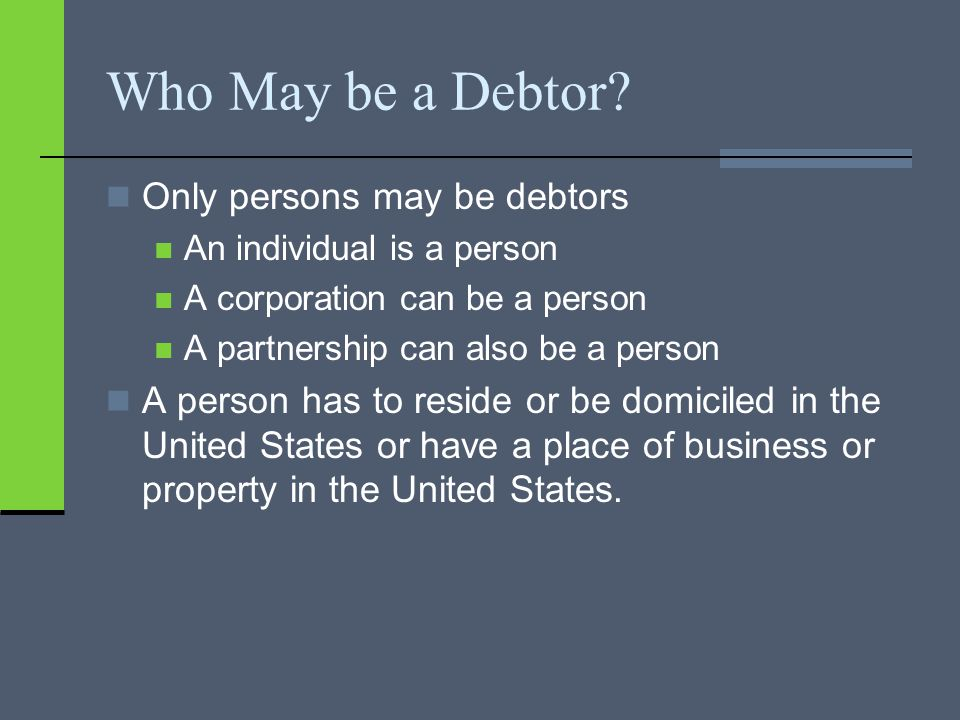 Who May be a Debtor.