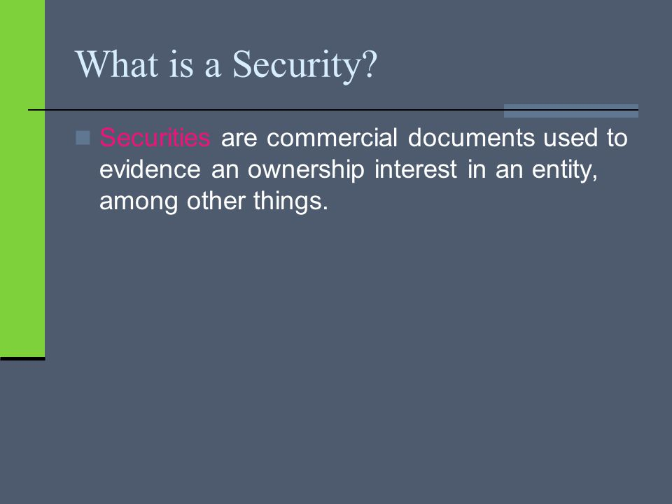 What is a Security.