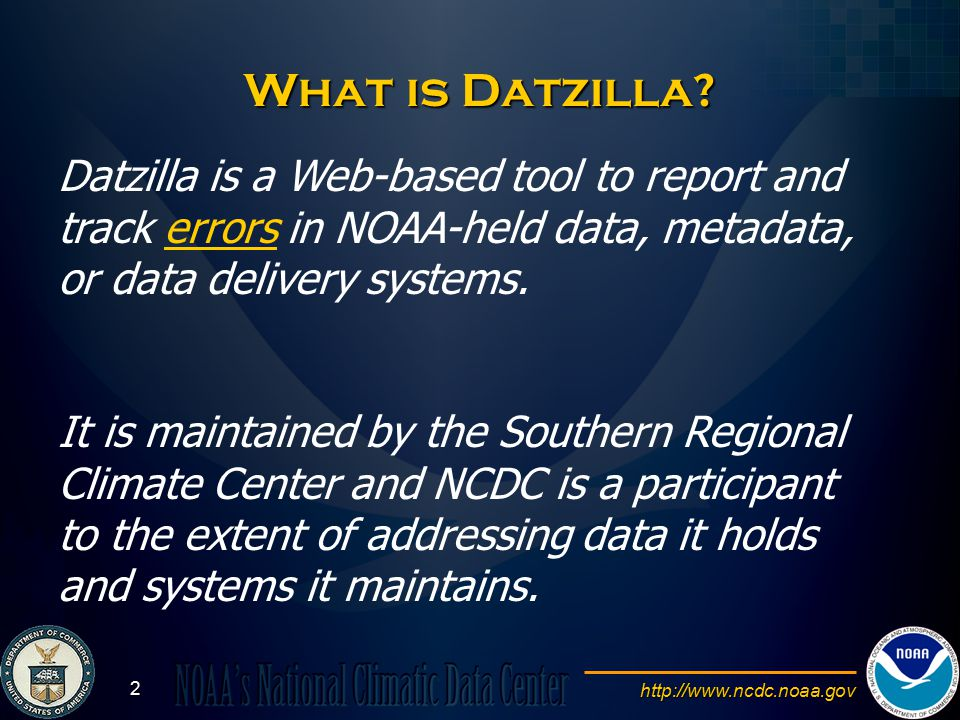 http://www.ncdc.noaa.gov 13 One NOAA We're all interested in having the best NOAA data possible.