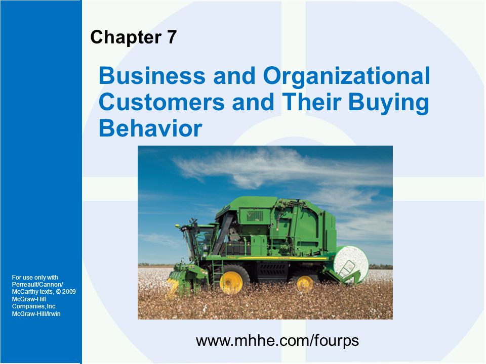 1.Describe who the business and organizational buyers are.