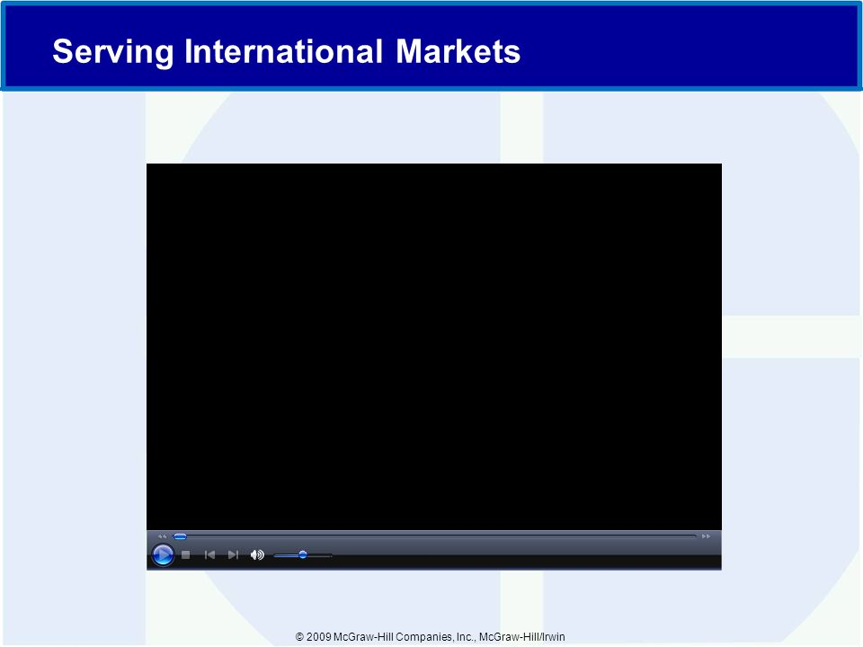© 2009 McGraw-Hill Companies, Inc., McGraw-Hill/Irwin Serving International Markets