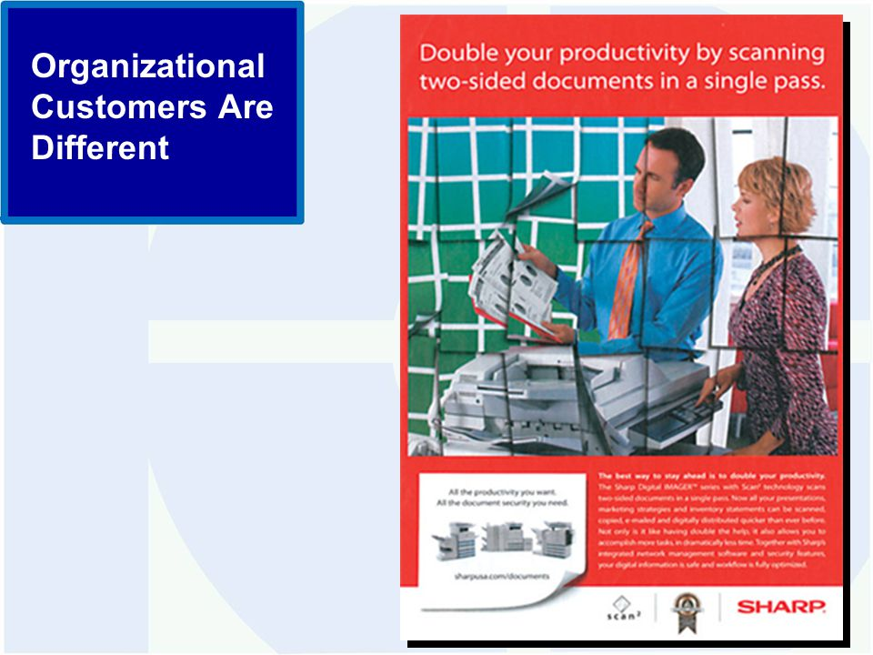 Organizational Customers Are Different