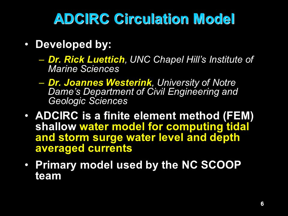 17Outline What is the UNC ADCIRC Application.