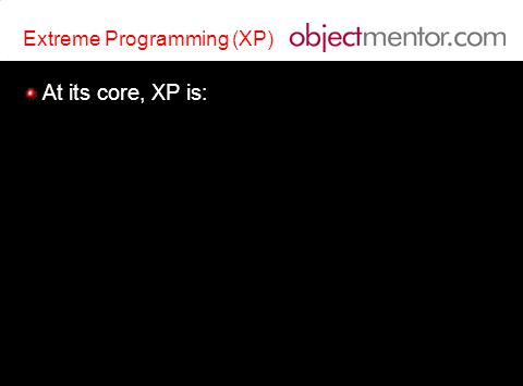 Extreme Programming Programming Practices Object Mentor, Inc.
