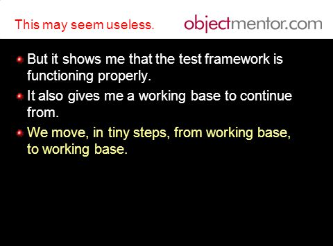 This may seem useless.But it shows me that the test framework is functioning properly.