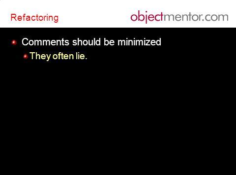 Refactoring Comments should be minimized