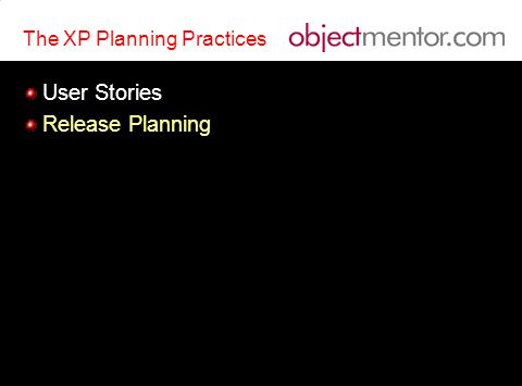The XP Planning Practices User Stories