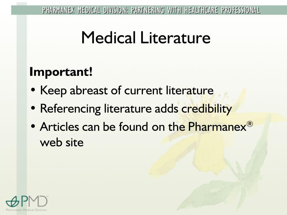 Medical Literature Important.
