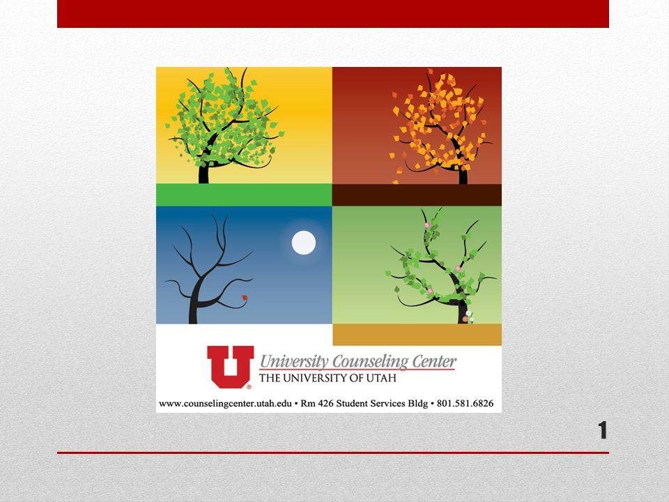 2 426 Student Services Building 801.581.6826 www.counselingcenter.utah.edu// (New web address) Open Monday - Friday 8am - 5 pm